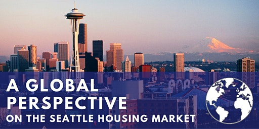 A Global Perspective On The Seattle Housing Market 2020