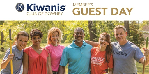 Kiwanis Club of Downey Member's Guest Day