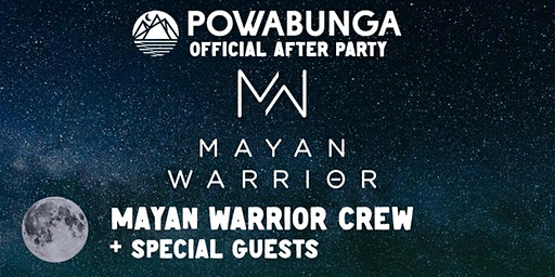 Official Powabunga After Party // Mayan Warrior Takeover