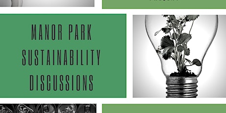 Manor Park Sustainability Discussions tickets