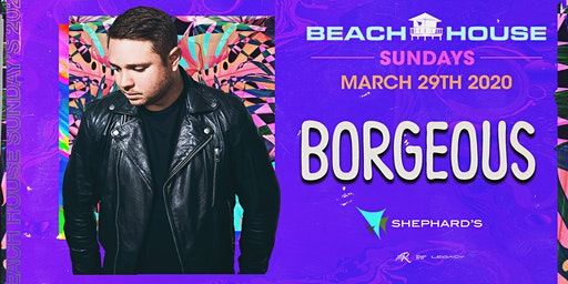 Borgeous at Beach House Sundays 2020