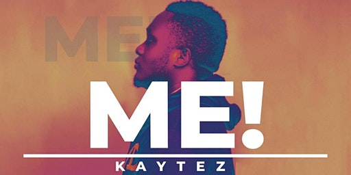 KAYTEZ MUSIC- EP LAUNCH