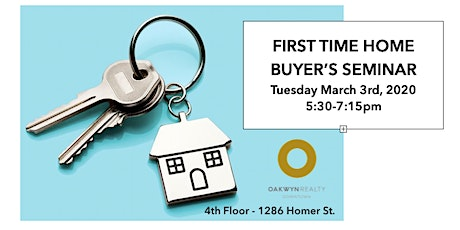 First Time Home Buyer's Seminar @ Oakwyn Realty Downtown tickets