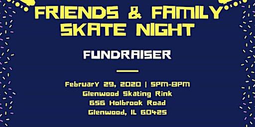 Friends & Family Skate Night