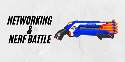 Networking & Nerf Battle with Amplified Minds