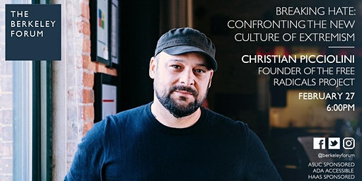 Breaking Hate: Confronting the New Culture of Extremism | Christian Picciolini at the Berkeley Forum