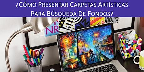 ¿CÓMO PRESENTAR CARPETAS ARTÍSTICAS  PARA BUSQUEDA DE FONDOS? entradas