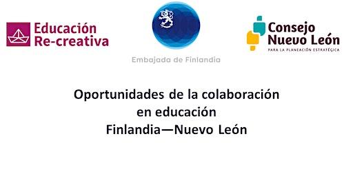 Oportunidades de la colaboración en educación Finlandia—Nuevo León