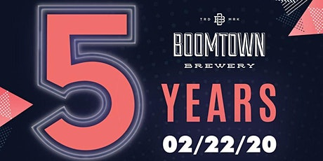 Boomtown Brewery's 5th Anniversary tickets