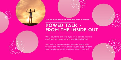 Women's Event - Power Talk - From the Inside Out