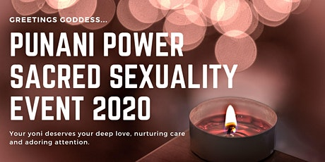 PUNANI POWER SACRED SEXUALITY EVENT tickets