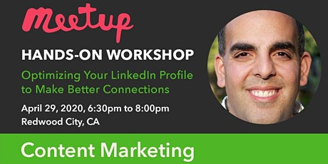 Optimizing Your LinkedIn Profile to Make Better Connections tickets