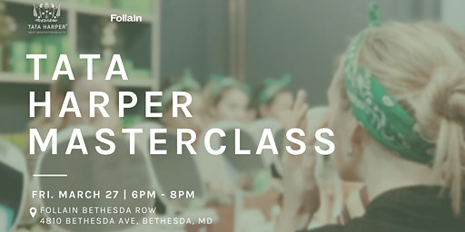 Tata Harper Masterclass at Follain Bethesda