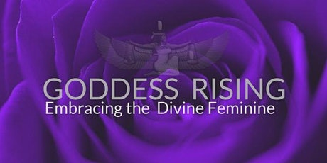 Goddess Rising - Embracing the Divine Feminine tickets