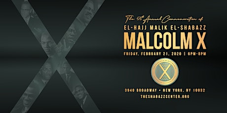 The Annual Commemoration of Malcolm X tickets