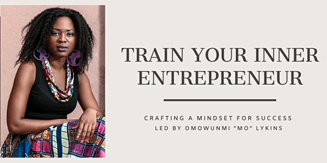 Train Your Inner Entrepreneur Tickets