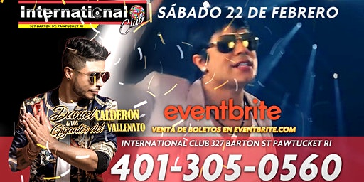 Daniel Calderon &  Los Gigantes del Vallenato en International Club, RI!