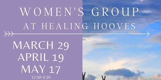 Women's Group at Healing Hooves Farm & Wellness Center