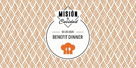 Misión de Caridad Auction Benefit Dinner tickets