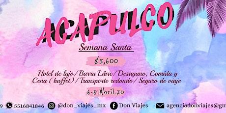 Semana Santa en Acapulco **Don Viajes** entradas