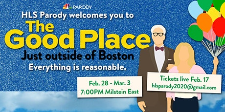 HLS Parody 2020: The Good Place......Just Outside of Boston tickets