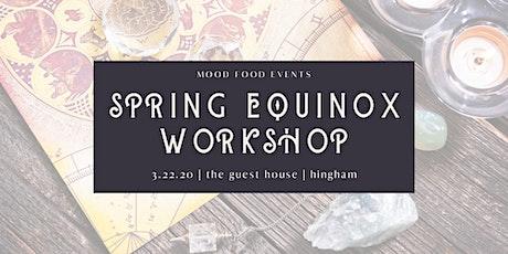 Spring Equinox Workshop tickets