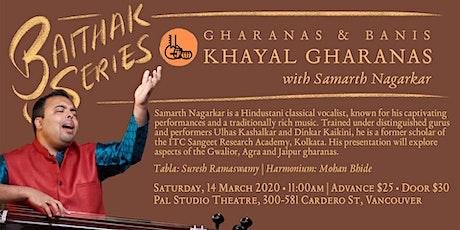 Baithak Series | Khayal Gharanas tickets