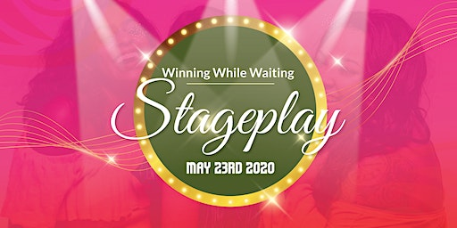Winning While Waiting Stageplay
