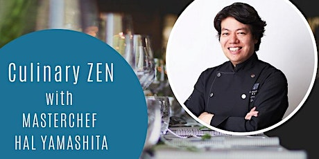 AN EXCEPTIONAL DINING EXPERIENCE WITH CELEBRATED CHEF HAL YAMASHITA  tickets