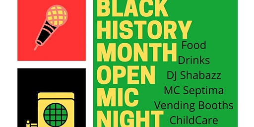Black History Month Open Mic Celebration!