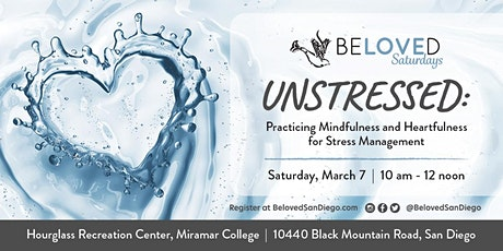 Unstressed: Practicing Mindfulness and Heartfulness for Stress Management tickets