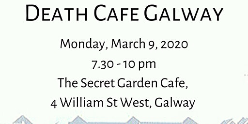 Galway Death Cafe - March 2020