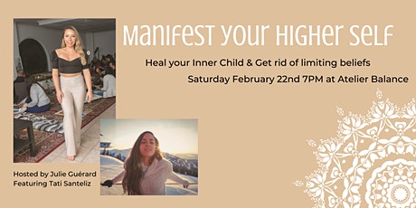 Manifest your Higher Self tickets