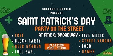 St Patrick's Day Party on the Street at Pine and Broadway! Free tickets