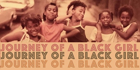Journey of a Black Girl tickets
