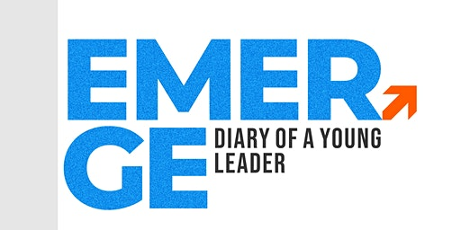 EMERGE - Diary Of A Young Leader