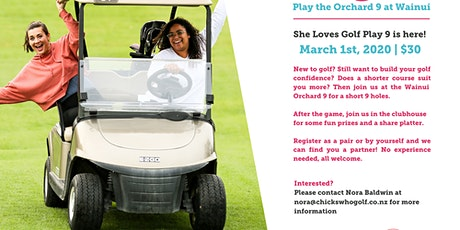 Auckland She Loves Golf Play 9's is here! tickets