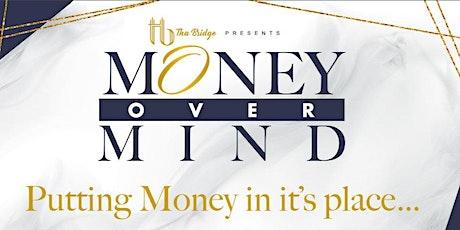 Money Over Mind- Financial Clarity Workshop tickets