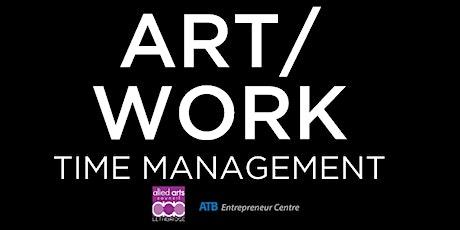 ART/WORK: Time Management tickets