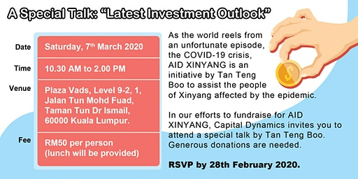 A Special Talk by Tan Teng Boo - Latest Investment Outlook