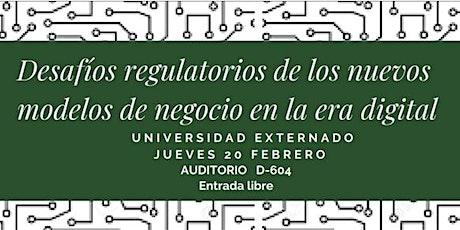 Desafíos regulatorios de los nuevos modelos de negocio en la era digital entradas