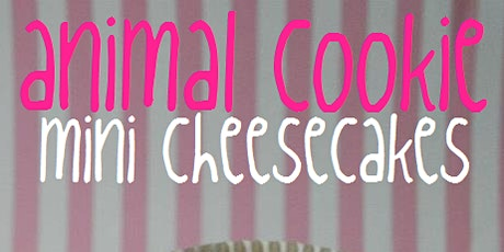 Junior Baker - How to: Animal Cookie Mini Cheesecakes tickets