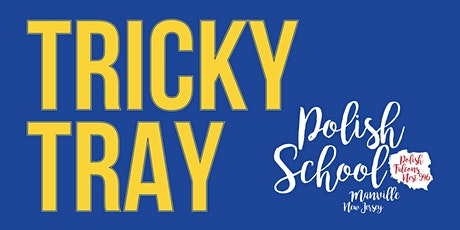 Polish Supplementary School Second Annual Tricky Tray tickets