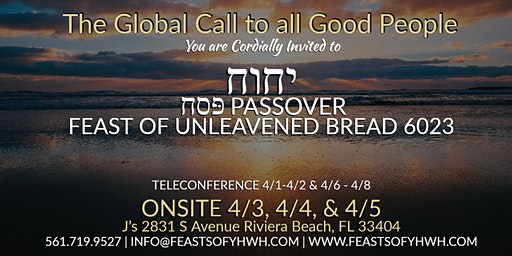 יהוה Passover & Feast of Unleavened Bread 6023