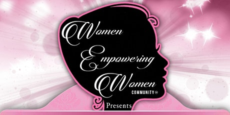 """WOMEN EMPOWERING WOMEN Community Presents """"THE WE ARE THE WORLD"""" CONFERNECE tickets"""