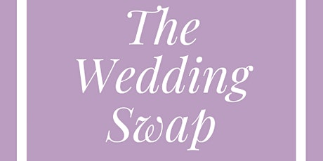 The Wedding Swap tickets