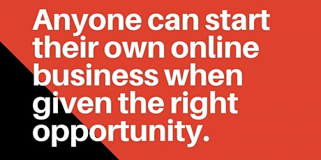 FREE! Learn how anyone, yes! even you, can start an online business. tickets
