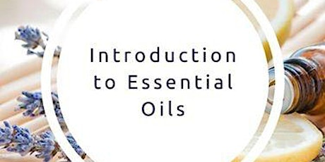Essential Oil Introduction Class tickets