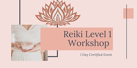 Reiki Level 1 Workshop tickets