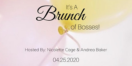 It's A Brunch Of Bosses! tickets